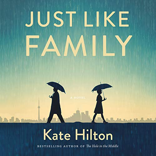 Just Like Family                   Written by:                                                                                                                                 Kate Hilton                               Narrated by:                                                                                                                                 Nancy von Euw                      Length: 8 hrs and 31 mins     1 rating     Overall 4.0