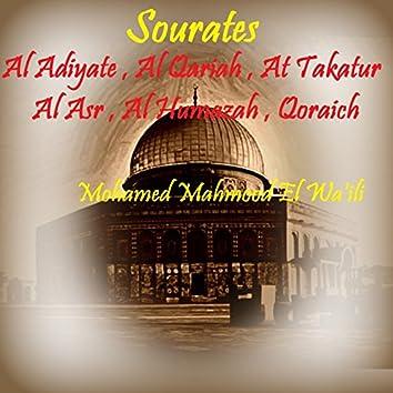 Sourates Al Adiyate , Al Qariah , At Takatur , Al Asr , Al Humazah , Qoraich (Quran)