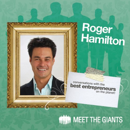 Roger Hamilton - Getting In Flow using Wealth Dynamics Entrepreneur Profiling audiobook cover art