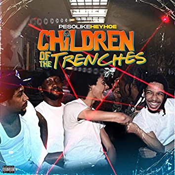 CTTVol.1 - Children Of The Trenches Vol. 1