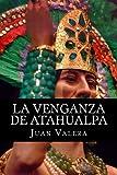 La Venganza de Atahualpa (Spanish Edition)
