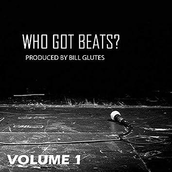 Who Got Beats?, Vol. 1