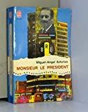 Monsieur le président - Le Livre de Poche