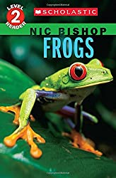 Frogs by Nic Bishop