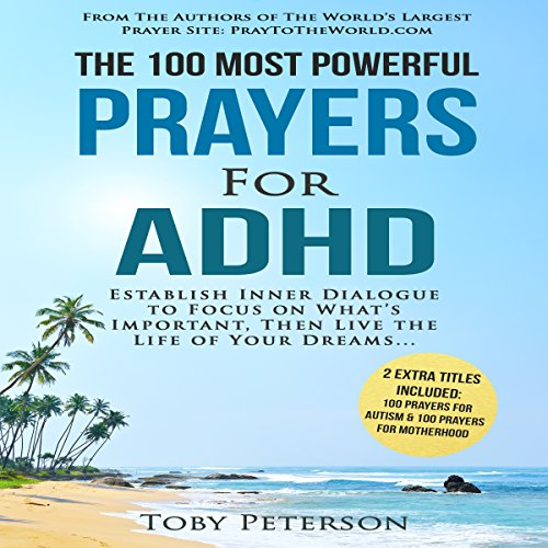 The 100 Most Powerful Prayers for ADHD audiobook cover art