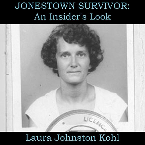 Jonestown Survivor: An Insider's Look cover art