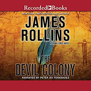 The Devil Colony                   Auteur(s):                                                                                                                                 James Rollins                               Narrateur(s):                                                                                                                                 Peter Jay Fernandez                      Durée: 15 h et 35 min     2 évaluations     Au global 4,5