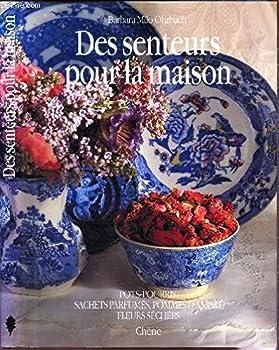 Hardcover Des senteurs pour la maison [French] Book