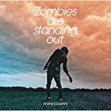 Zombies are standing out 歌詞