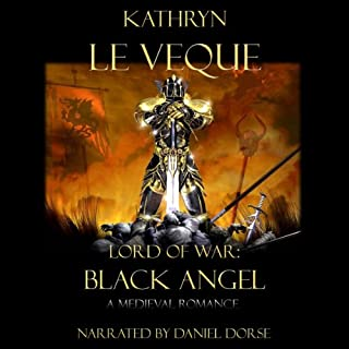 Lord of War     Black Angel              By:                                                                                                                                 Kathryn Le Veque                               Narrated by:                                                                                                                                 Daniel Dorse                      Length: 12 hrs and 39 mins     203 ratings     Overall 4.3
