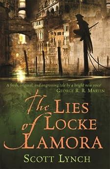 The Lies of Locke Lamora: The Gentleman Bastard Sequence, Book One (Gentleman Bastards 1) by [Scott Lynch]