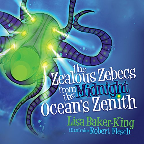 The Zealous Zebecs from the Midnight Ocean's Zenith audiobook cover art