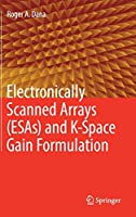 Electronically Scanned Arrays (ESAs) and K-Space Gain Formulation