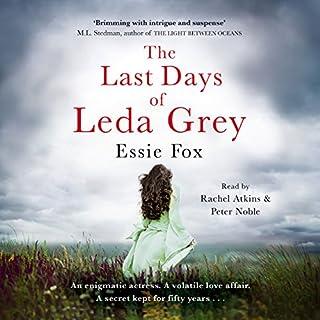 The Last Days of Leda Grey                   Autor:                                                                                                                                 Essie Fox                               Sprecher:                                                                                                                                 Peter Noble,                                                                                        Rachel Atkins                      Spieldauer: 10 Std. und 19 Min.     Noch nicht bewertet     Gesamt 0,0