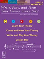 Write, Play and Hear Theory Every Day - Book 5: Answer Key