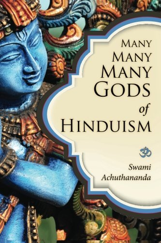 Compare Textbook Prices for Many Many Many Gods of Hinduism: Turning believers into non-believers and non-believers into believers 1 Edition ISBN 9781481825528 by Achuthananda, Swami