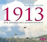 1913: Der Sommer des Jahrhunderts (5 CDs) - Florian Illies