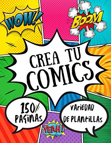 Crea tu comic variedad de plantillas 150 paginas: Dibuje sus propios cómics para estudiantes, artistas, niños y adultos, exprese su talento y creatividad con un diseño de panel de 4 a 6, ... .
