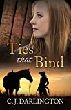 Ties that Bind (Thicker than Blood series Book 3) (English Edition)