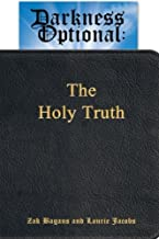 Darkness Optional: The Holy Truth