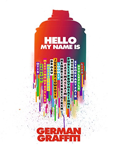 Hello my name is: German Graffiti