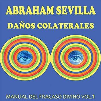 Daños Colaterales: Manual del Fracaso Divino, Vol. 1