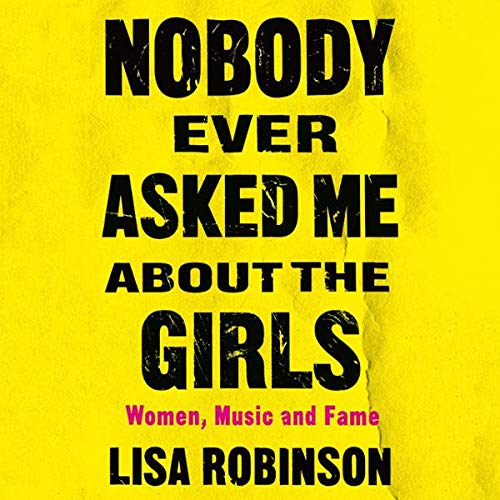 Nobody Ever Asked Me About the Girls audiobook cover art