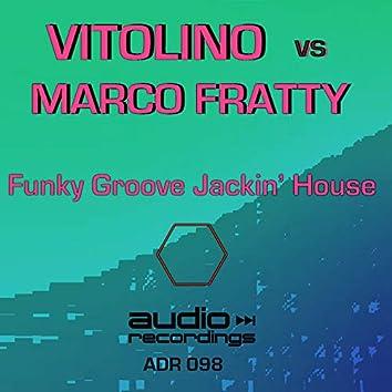 Funky Groove Jackin' House (Club Mix)
