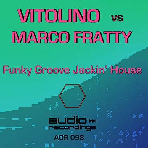 VITOLINO & Marco Fratty
