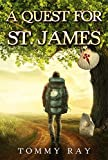 A Quest for St. James (English Edition)