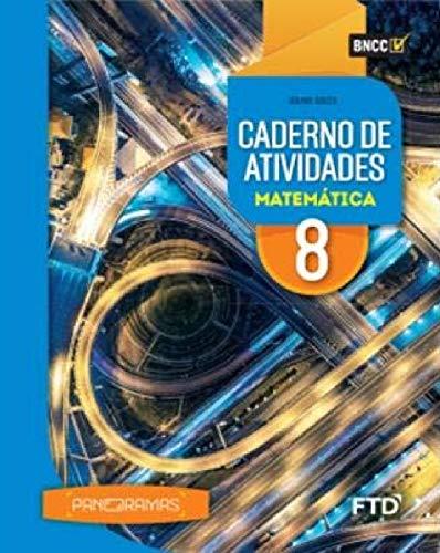 Panoramas Matemática - Caderno de Atividades - 8º ano