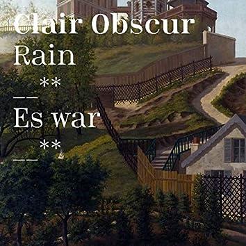 Rain / Es War