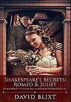 Shakespeare's Secrets - Romeo And Juliet: Premium Hardcover Edition