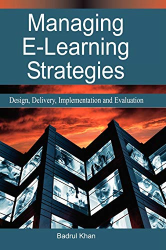 Managing E Learning Strategies Design Delivery Implementation And Evaluation