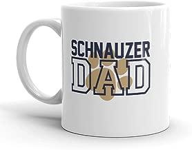 Schnauzer DAD Mug - Awesome Gift Mug For Miniature Schnauzer Fathers - Imprint America