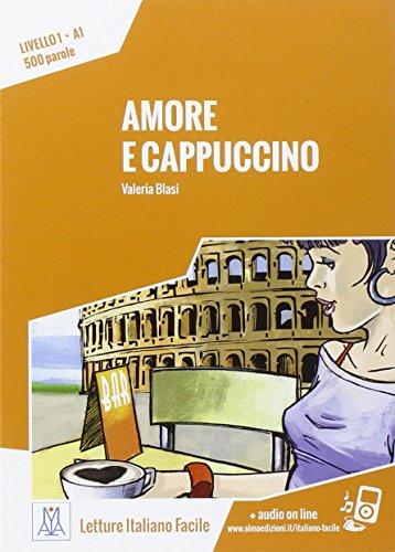 AMORE E CAPPUCINO: Amore e cappuccino. Libro + online...