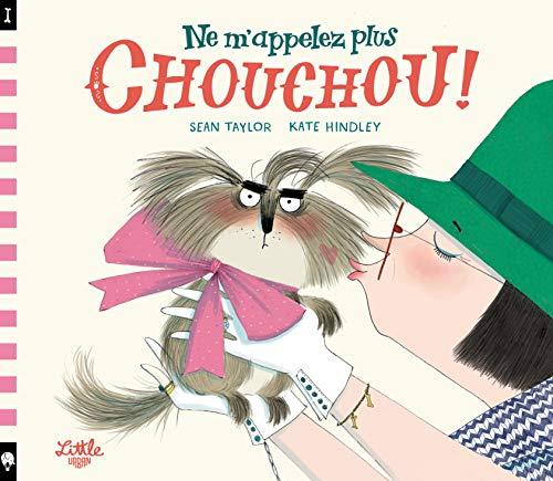Ne m'appelez plus Chouchou ! (Tapa blanda)