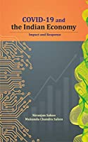 COVID-19 and the Indian Economy: Impact and Response