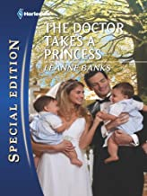 The Doctor Takes a Princess (Royal Babies series Book 3)
