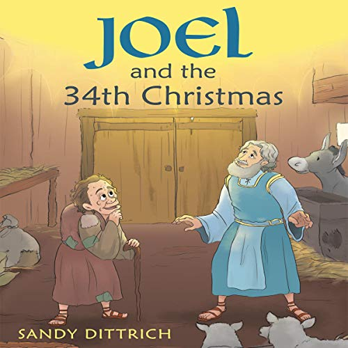Joel and the 34th Christmas                   By:                                                                                                                                 Sandy Dittrich                               Narrated by:                                                                                                                                 Melanie Taylor                      Length: 32 mins     Not rated yet     Overall 0.0