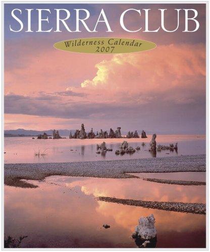 Sierra Club 2007 Wilderness Calendar