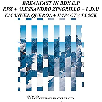 Breakfast In Bdx E.P