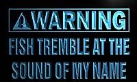 ADVPRO m907-b Warning Fish Tremble sound of my name Neon Sign