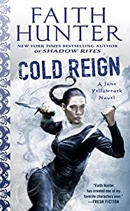 Cold Reign (Jane Yellowrock Book 11)