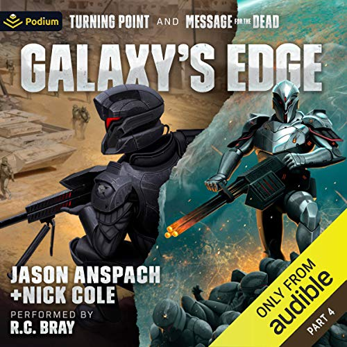 Galaxy's Edge, Part IV Audiobook By Jason Anspach, Nick Cole cover art