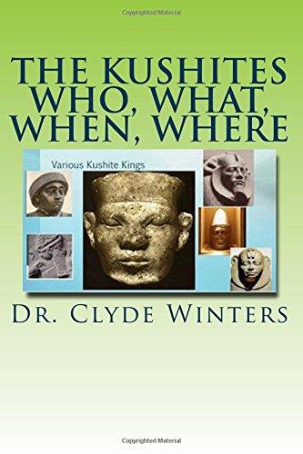The Kushites Who, What, When, Where