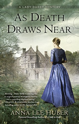As Death Draws Near (A Lady Darby Mystery Book 5) by [Anna Lee Huber]