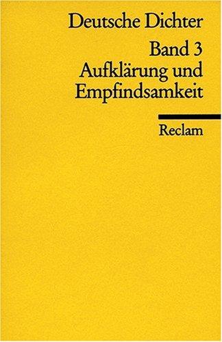 Deutsche Dichter. Leben und Werk deutschsprachiger Autoren: Aufklärung und Empfindsamkeit