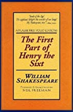 The First Part of Henry the Sixth (Applause Books) (Pt. 1)