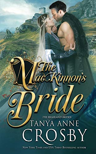 Compare Textbook Prices for The MacKinnon's Bride 1 Highland Brides  ISBN 9781947204133 by Crosby, Tanya Anne